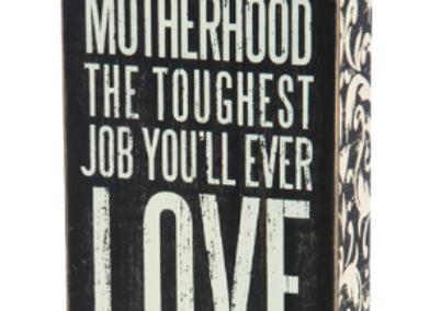 #25167 - Box Sign - Motherhood