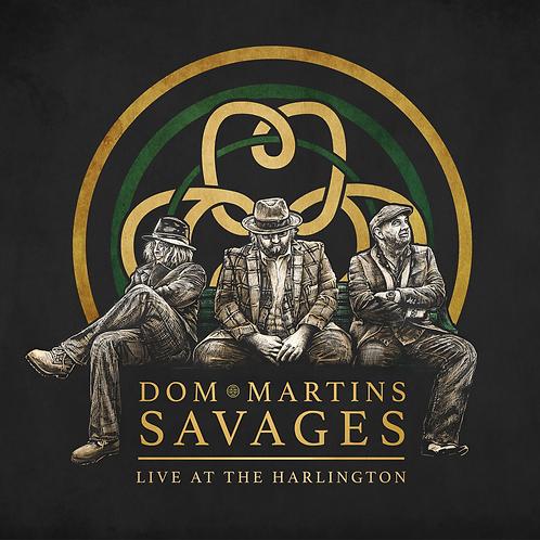 Dom Martins Savages Live At The Harlington CD PRE ORDER