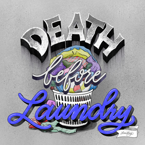 Death Before Laundry
