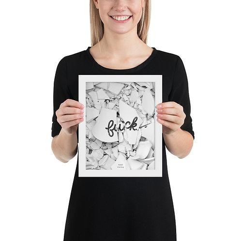Framed F*ck Poster