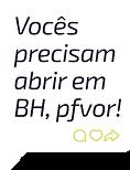 Balão de chat mostrando comentário de pessoa pedindo uma loja autônoma da Zaitt em Belo Horizonte, Minas Gerais