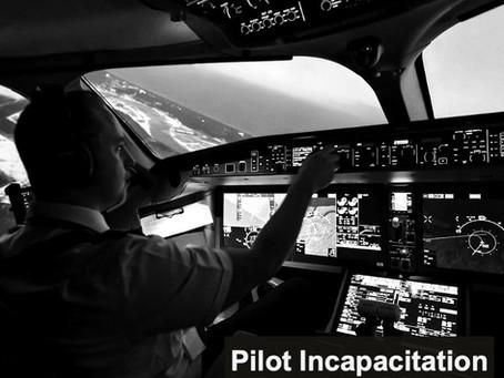 Pilot Incapacitation - How to manage such an event?