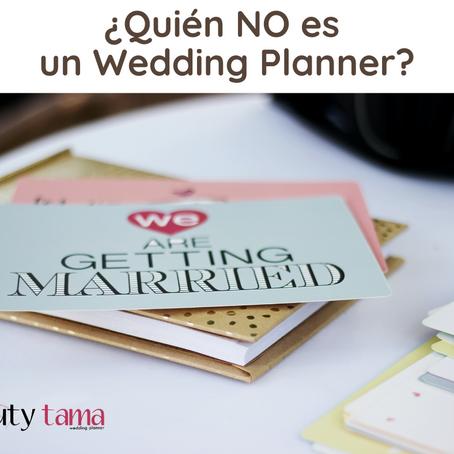 Quien NO ES un Wedding Planner