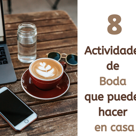 8 Actividades de Boda que puedes hacer en casa