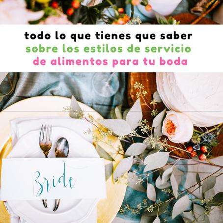 Todo lo que tienes que saber sobre los estilos de servicio de alimentos para tu boda