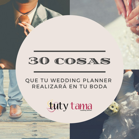 Las 30 cosas que tu Wedding Planner realizará en tu boda