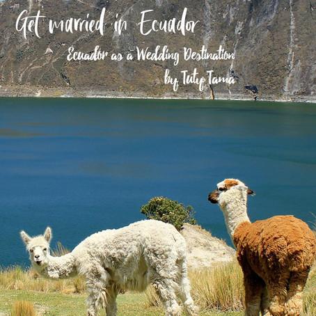 5 Razones para Casarte en Ecuador