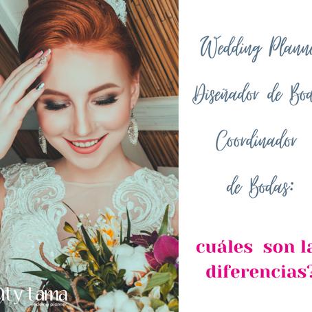 Wedding Planner, Diseñador y Coordinador de Bodas: cuáles son las diferencias?