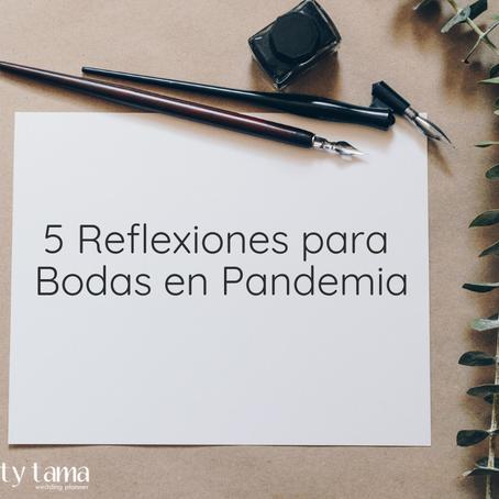 5 reflexiones para Bodas en Pandemia
