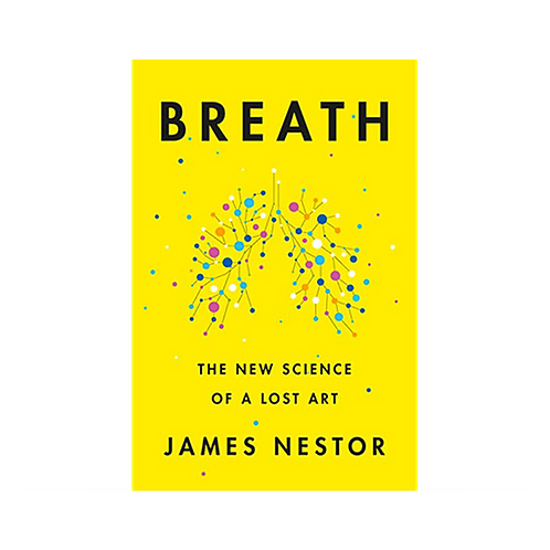 Breath: The New Science of a Lost Art (Pasta Dura)