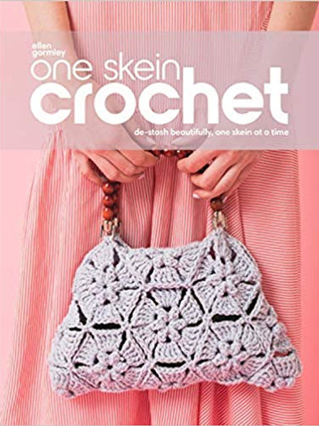 One Skein Crochet: De-Stash Beautifully One Skein at a Time