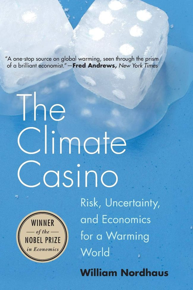 Book The Climate Casino: Risk, Uncertainty, and Economics for a Warming World