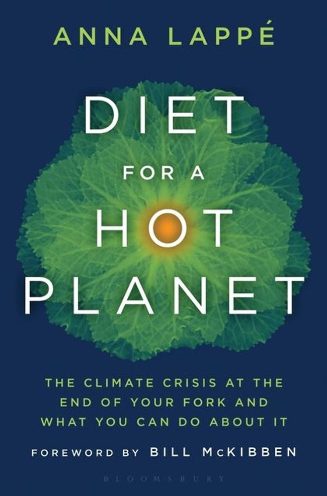 Book Diet for a Hot Planet: The Climate Crisis at the End of Your Fork and What You Can Do About It