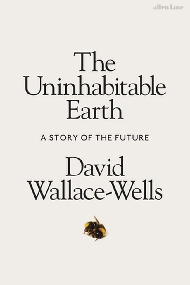 Book The Uninhabitable Earth: Life After Warming