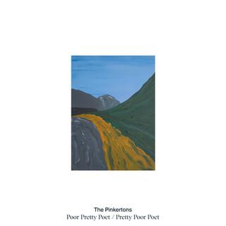 The Pinkertons - Poor Pretty Poet / Pretty Poor Poet