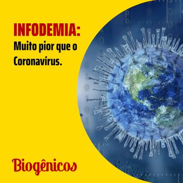 INFODEMIA: Muito pior que o Coronavírus.