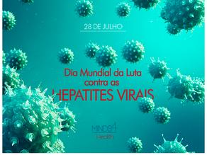 28|7 – DIA MUNDIAL DA LUTA CONTRA AS HEPATITES VIRAIS