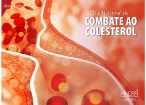 8/8 | Dia Nacional de Combate ao Colesterol