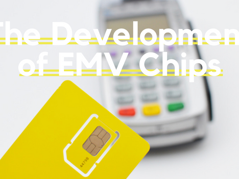 The Development of EMV Chips