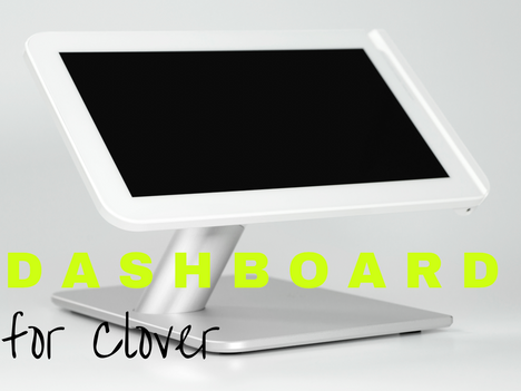 Dashboard for Clover