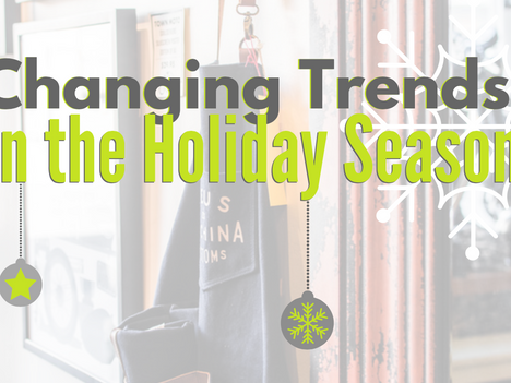Changing Trends in the Holiday Season