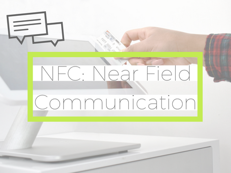 NFC: Near Field Communication