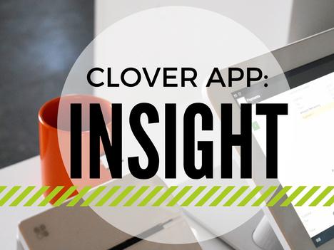 Clover App: Insight