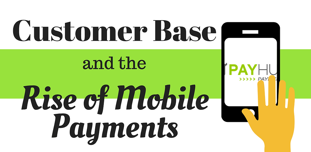 customer base mobile payments