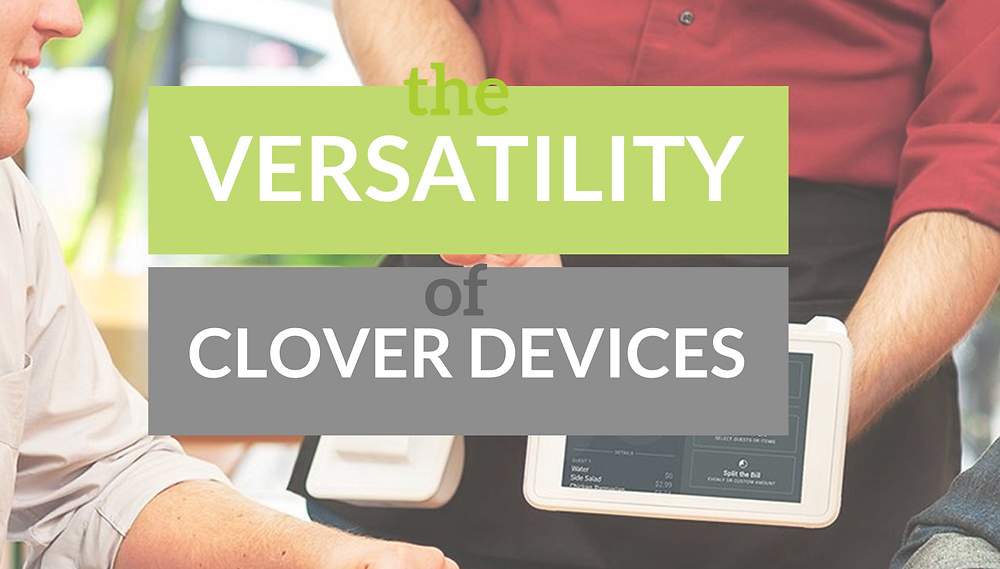 clover devices versatility