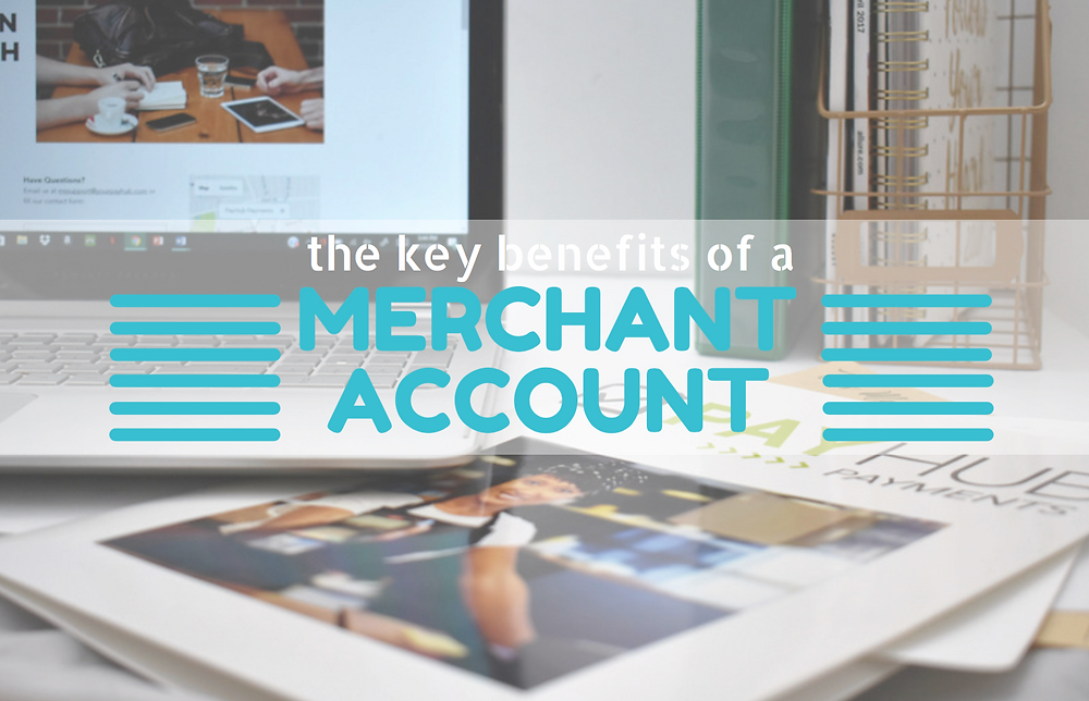 merchant account benefits