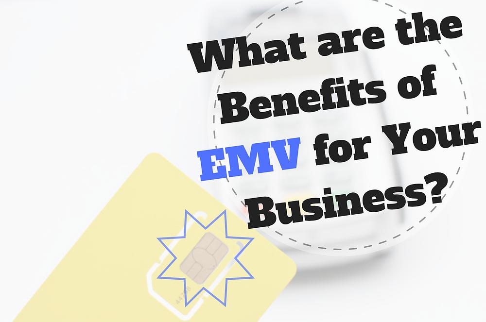 emv-benefits-business