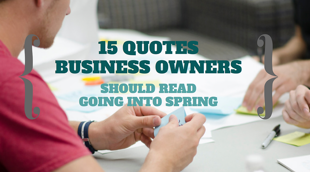 motivational spring quotes for business owners