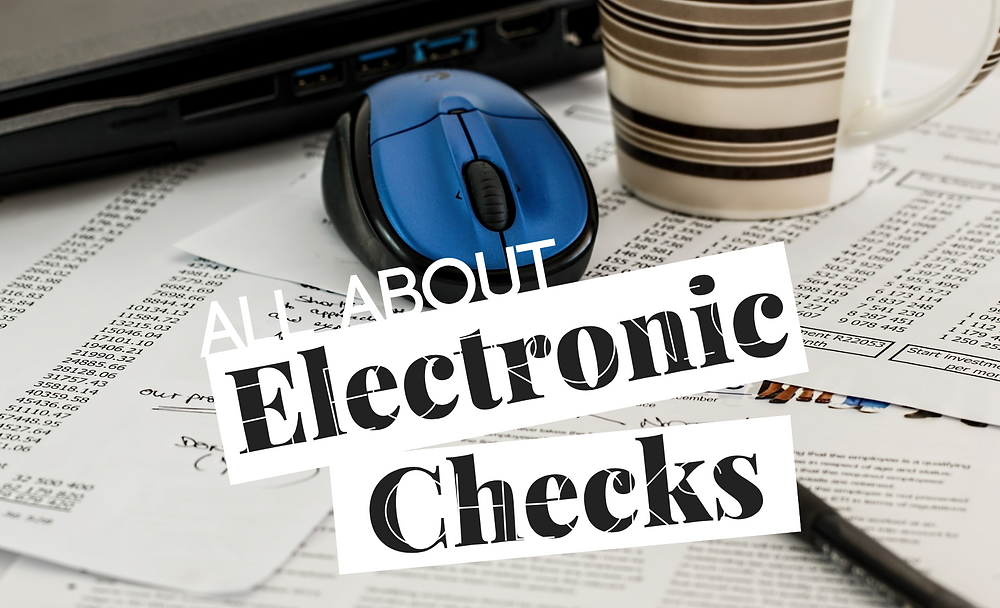 electronic checks echecks