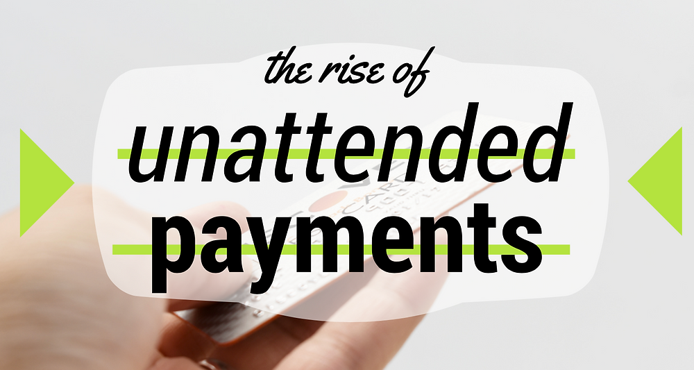 unattended payment solutions