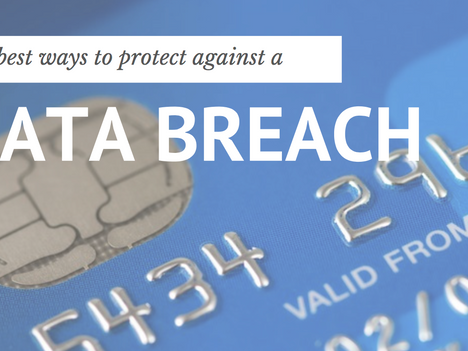 The Best Ways to Protect Against a Data Breach