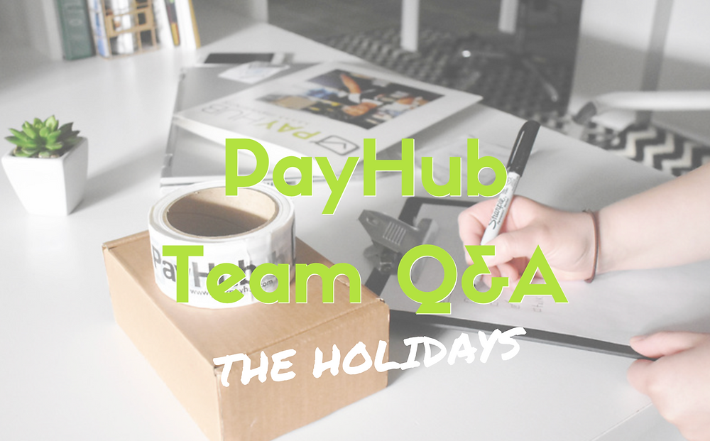 holiday questionnaire payhub team