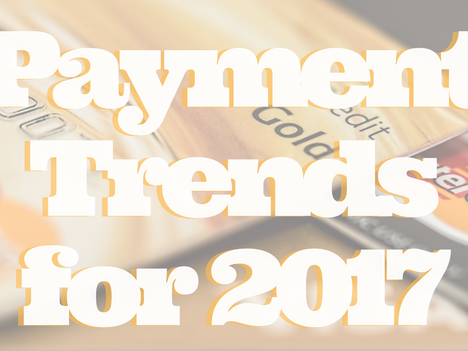 Payment Trends for 2017