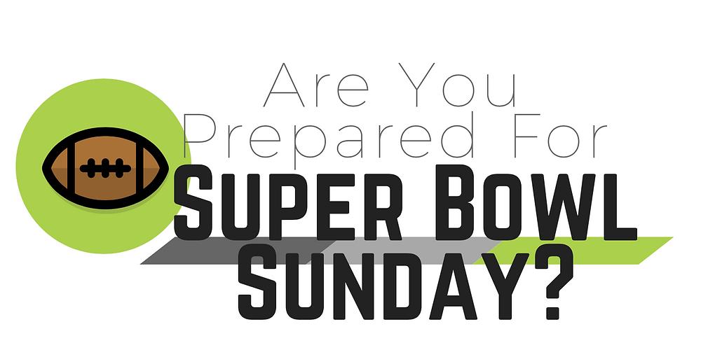 are-you-prepared-super-bowl-sunday