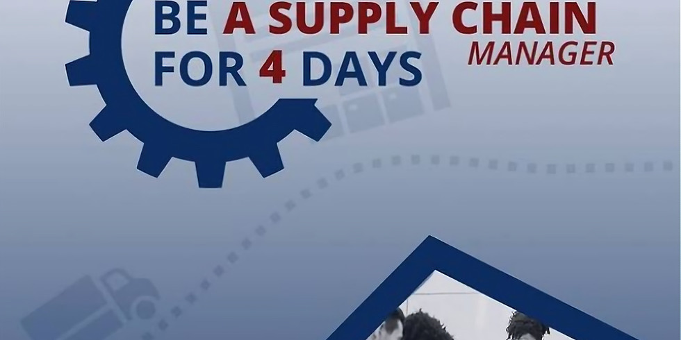 Be a Supply Chain Manager fo 4 Days