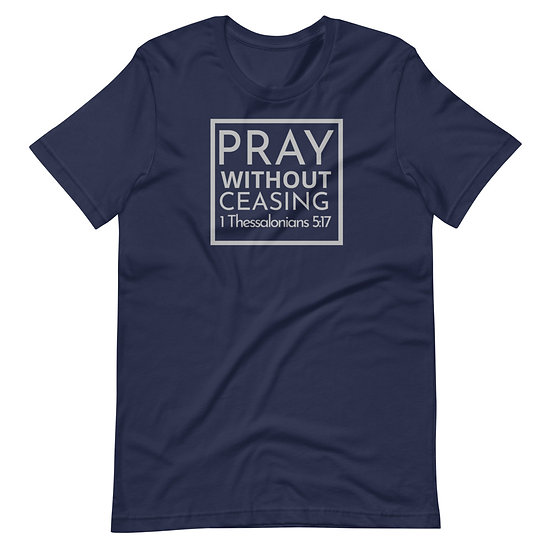Pray Without Ceasing Navy Blue Tee