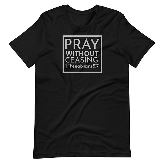 Pray Without Ceasing Black Tee