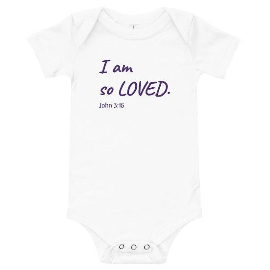 I am so loved John 3:16 baby one piece