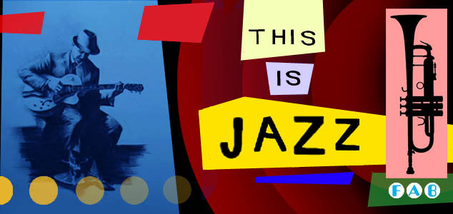 """""""This is Jazz"""""""