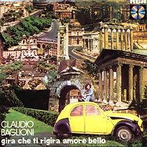 Disc Gira che ti regira amore bello - 1973