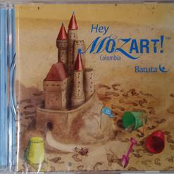 Hey Mozart Colombia.jpg