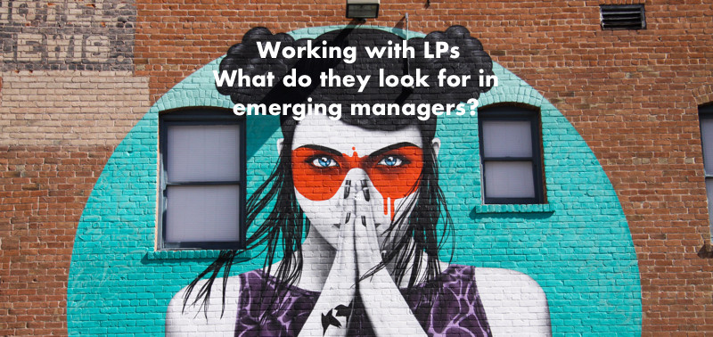 What do LPs look for in emerging managers?
