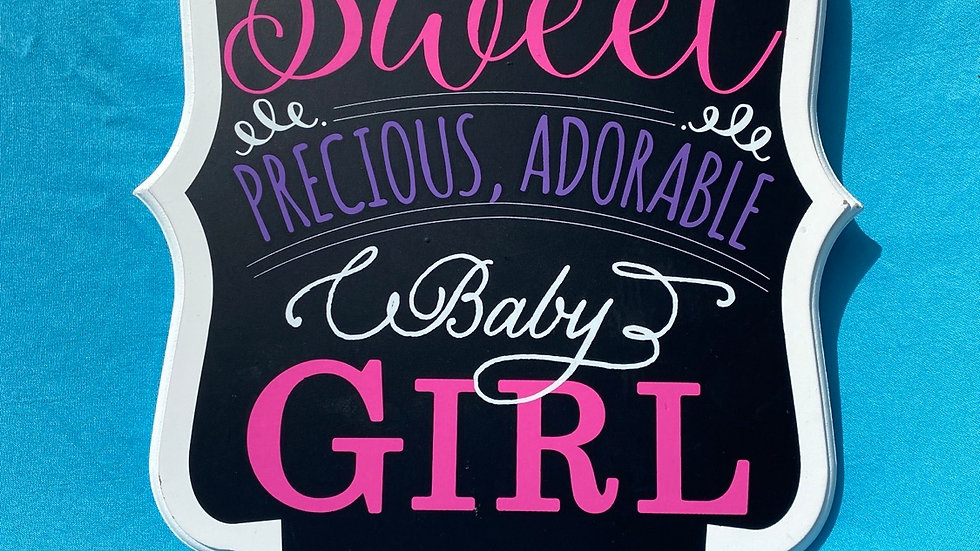 Baby girl sign pink and black sweet precious adorable baby girl