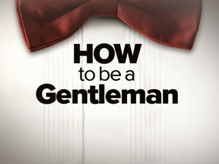 Tip #39I: Be a Gentleman.