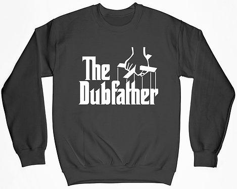 The Dubfather Sweatshirt
