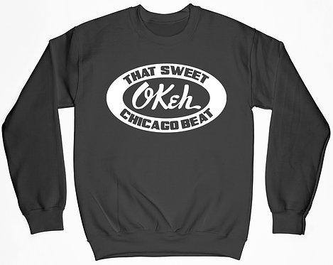 Okeh Sweet Chicago Beat Sweatshirt